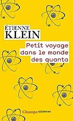 Petit voyage dans le monde des quanta d'Étienne Klein