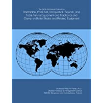 The 2019-2024 World Outlook for Badminton, Paint Ball, Racquetball, Squash, and Table Tennis Equipment and Traditional and Clamp-on Roller Skates and Related Equipment