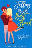 Falling For Her Best Friend: A Sweet Small Town Romance (Love in...
