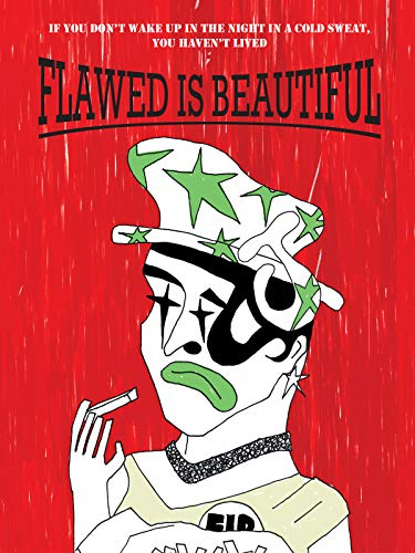 Flawed is Beautiful