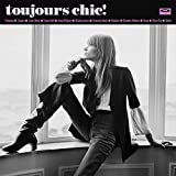 Toujours Chic: More French Girl Singers of 1960S [Vinilo]