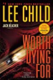 Worth Dying For - A Jack Reacher Novel - Bantam - 07/08/2012