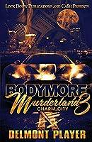 Bodymore Murderland 3