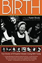 Birth: A Play By Karen Brody