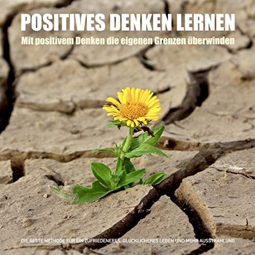 Positives Denken lernen Titelbild