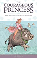Courageous Princess Volume 1 (The Courageous Princess)