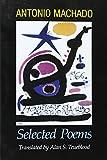 Antonio Machado: Selected Poems - Alan S. Trueblood