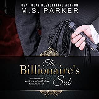 The Billionaire's Sub: Alpha Billionaire Romance audiobook cover art