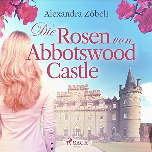 Die Rosen von Abbotswood Castle Titelbild