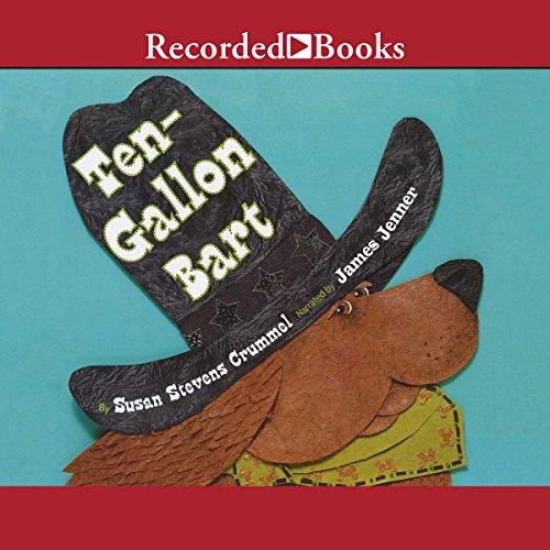 Ten Gallon Bart  audiobook cover art