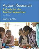 by Geoffrey E. Millsand - Action Research: A Guide for The Teacher Researcher (6th Edition) (Paperback) Pearson; 6 Edition (January 14, 2017) - [Bargain Books]