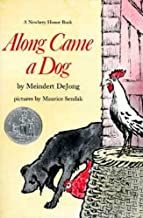 Along Came a Dog (Harper Trophy Books (Paperback))