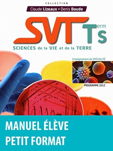 SVT term S : Sciences de la vie et de la terre (Programme 2012)