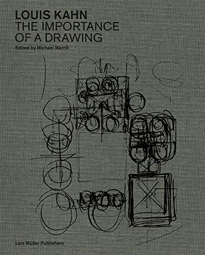 Compare Textbook Prices for Louis Kahn: The Importance of a Drawing 1 Edition ISBN 9783037786444 by Michael Merrill,Louis Kahn