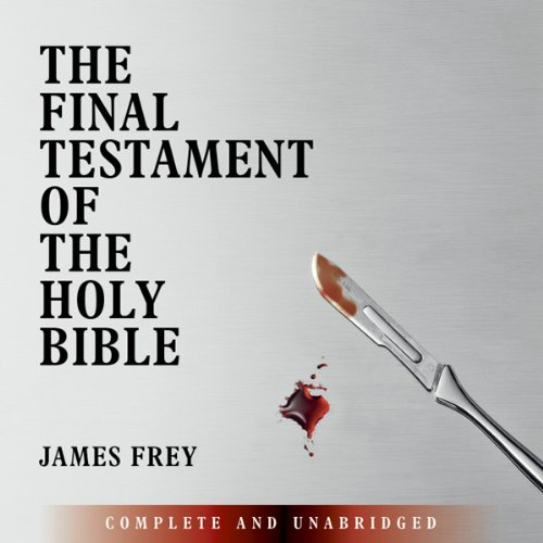 The Final Testament of the Holy Bible audiobook cover art