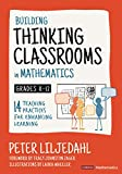 Building Thinking Classrooms in Mathematics, Grades K-12: 14 Teaching Practices for Enhancing Learning (Corwin Mathematics Series)