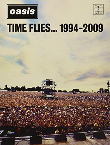 Oasis: Time Flies... 1994-2009 (Guitar Tab)