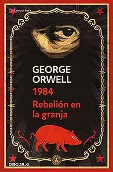 Pack George Orwell (contiene: 1984   Rebelión en la granja): (edición definitiva avalada por The Orwell Estate) PDF EPUB Gratis descargar completo