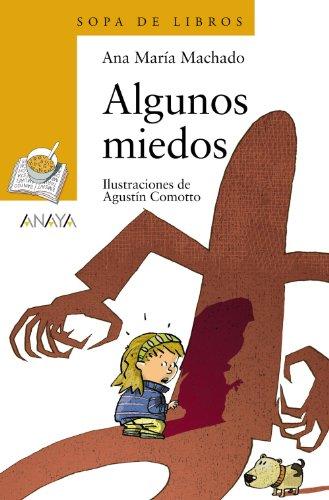 Algunos miedos (LITERATURA INFANTIL (6-11 años) - Sopa de Libros)
