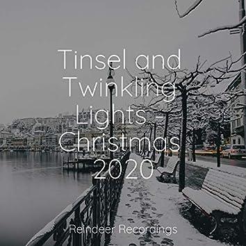 Tinsel and Twinkling Lights - Christmas 2020