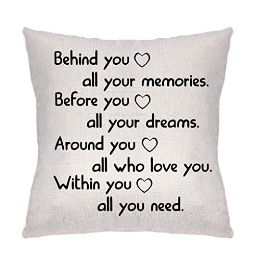Behind You All You Memories Before You All Your Dreams Around You All Who Love You Inside You All You Need for Inspiration Sofa Bett Home Car Decor