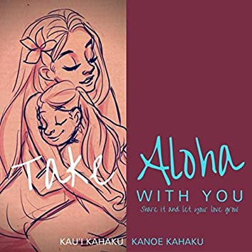 Take Aloha with You (feat. Vini Joy & Rodney Takahashi)