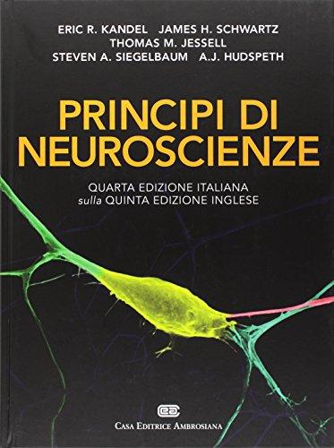 Principi di neuroscienze. Volume unico