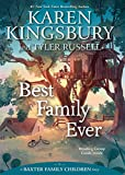 Best Family Ever (A Baxter Family Children Story Book 1)
