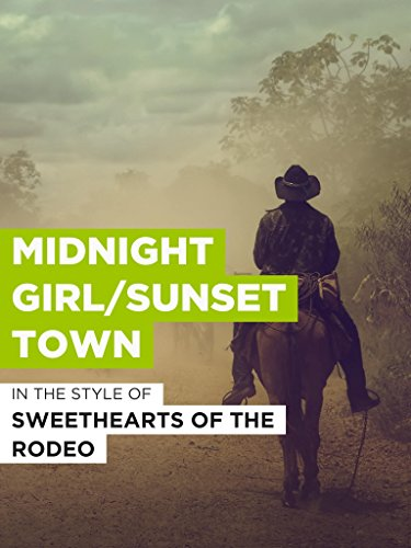 "Midnight Girl/Sunset Town im Stil von ""Sweethearts of the Rodeo\"""