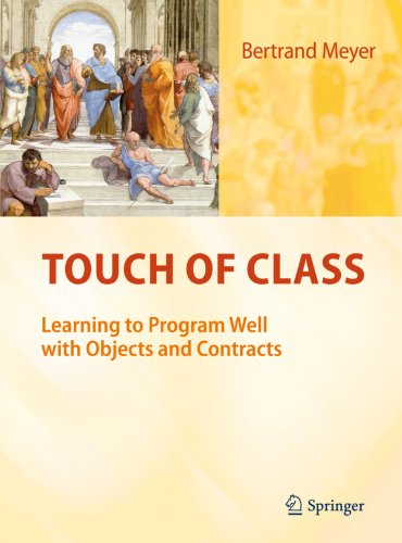 Touch of Class: Learning to Program Well with Objects and Contracts (English Edition)の詳細を見る