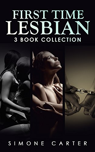 Lesbian: First Time Lesbian: Three Book Collection