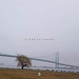 A Year of Change [Explicit]