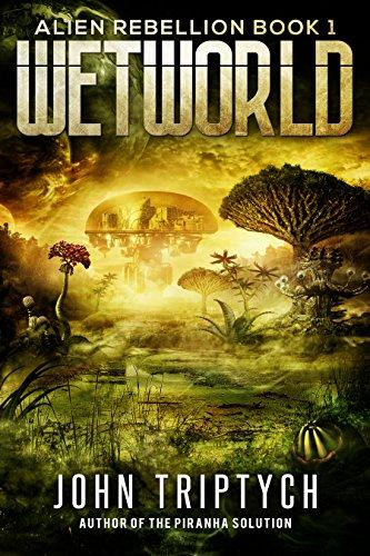 Wetworld (Alien Rebellion Book 1)