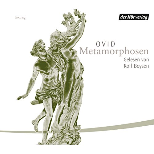 Metamorphosen                   By:                                                                                                                                 Ovid                               Narrated by:                                                                                                                                 Rolf Boysen                      Length: 7 hrs and 26 mins     Not rated yet     Overall 0.0