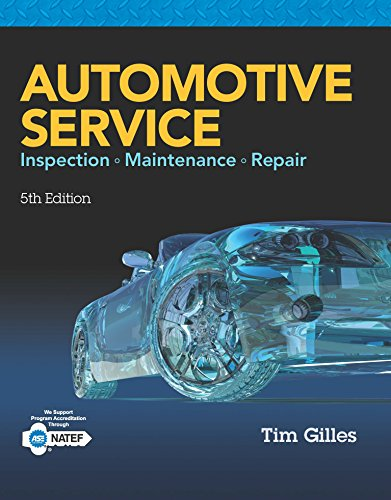 Automotive Service: Inspection, Maintenance, Repair
