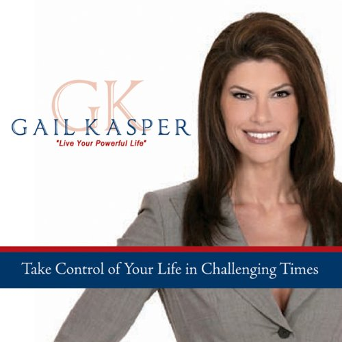 Take Control of Your Life in Challenging Times audiobook cover art