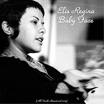 Baby Face (All Tracks Remastered 2014)
