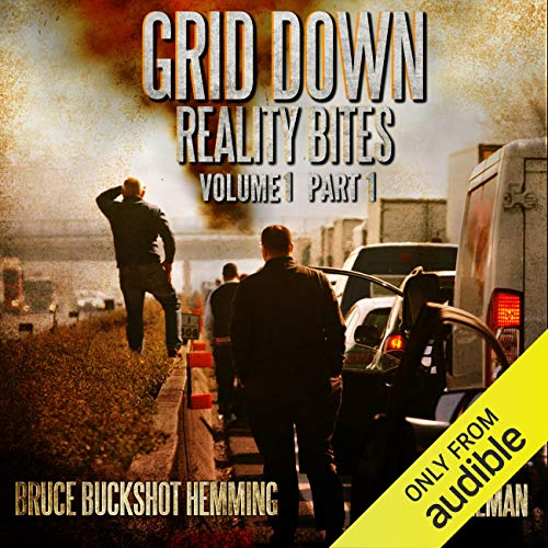 Grid Down Reality Bites: Volume 1 Part 1  By  cover art