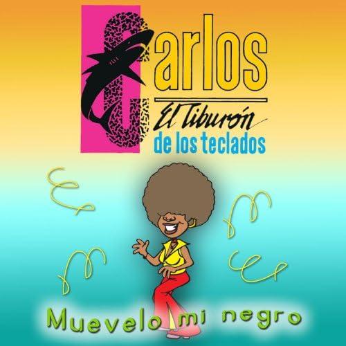 Carlos El Tiburon De Los Teclados