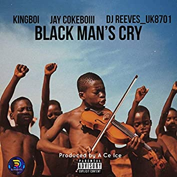 Black Man's Cry