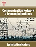 Communication Network & Transmission Lines: Filters, Attenuators, Equalizers, Transmission Line Theory