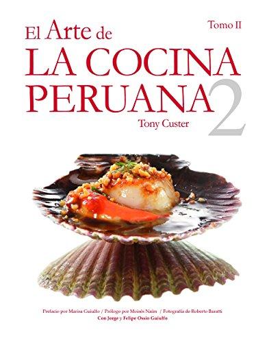El Arte de la Cocina Peruana Vol. II