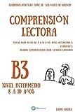 Cuadernos de comprension lectora para niños de 8-10 años. Intermedio B3.: Cuadernos Mentelex: Serie de 'Los Viajes de Gulliver': Volume 3 (Cuadernos de comprensión lectora. Nivel Intermedio B.)
