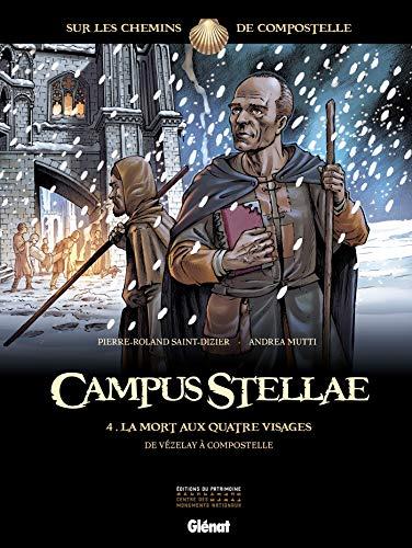 Campus Stellae, sur les chemins de Compostelle - Tome 04: La mort aux quatre visages