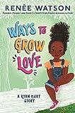 Ways to Grow Love (A Ryan Hart Story, 2)