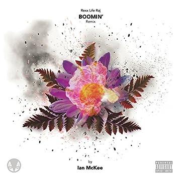 Boomin' (feat. Rexx Life Raj) [Remix]