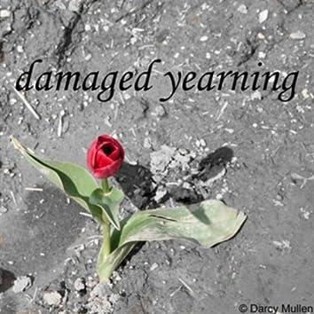 Damaged Yearning