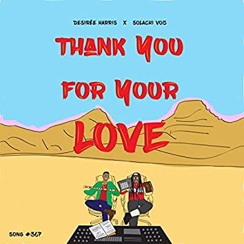 Thank You for Your Love (feat. Solachi Voz)