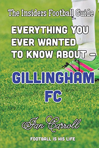 Everything You Ever Wanted to Know About Gillingham FC