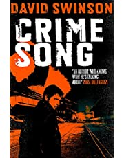Crime Song: A gritty crime thriller by an ex-detective